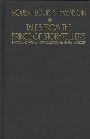 Tales from the Prince of Storytellers Robert Louis Stevenson
