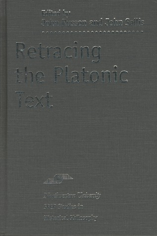 Retracing the Platonic Text  by  John Russon