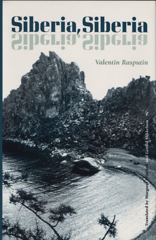 Siberia, Siberia  by  Valentin Rasputin