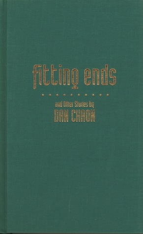 Fitting Ends and Other Stories Dan Chaon