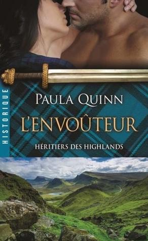 Lenvoûteur (Les héritiers des Highlands, #3)  by  Paula Quinn