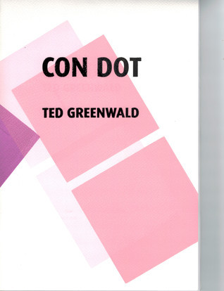 Con Dot  by  Ted Greenwald