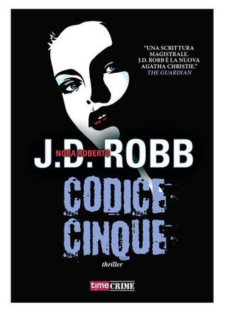 Codice Cinque  by  J.D. Robb