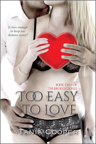Too Easy To Love  by  Tania Cooper