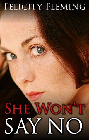 She Wont Say No: Interracial Cuckold Erotica Felicity Fleming