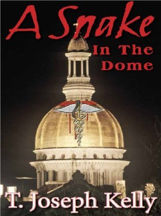 A Snake in the Dome  by  T. Joseph Kelly