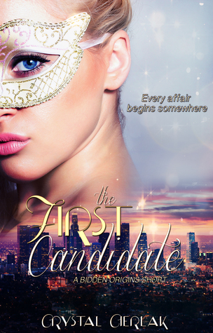 The First Candidate  by  Crystal Cierlak