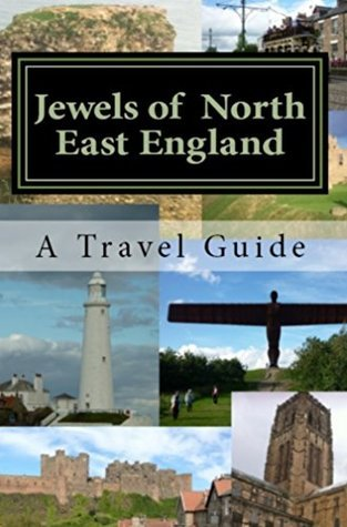 Jewels of North East England  by  Sarah Lee