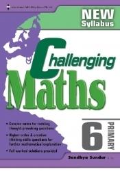 Primary 6 Challenging Maths  by  Sandhya Sundar