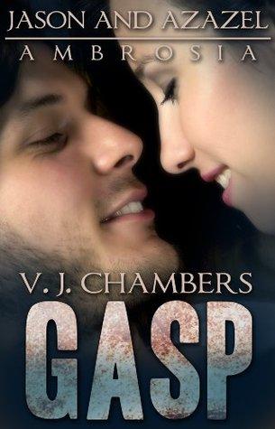 Gasp (Jason and Azazel Ambrosia, #3) V.J. Chambers