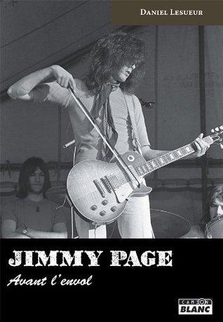 JIMMY PAGE Avant lenvol: 252 Daniel Lesueur