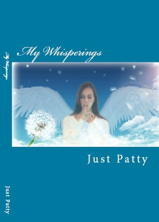 My Whisperings  by  Patty van Delft