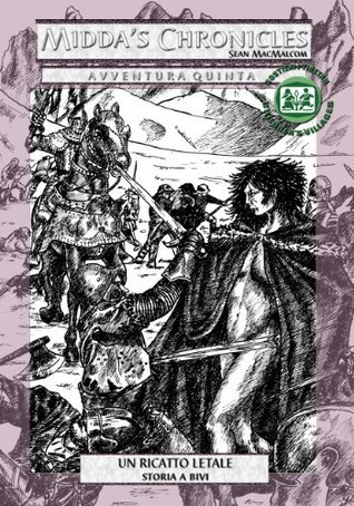 Un ricatto letale (Middas Chronicles Vol. 5) Sean MacMalcom