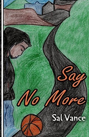 Say No More  by  Sal Vance