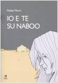 Io e te su Naboo Mabel Morri