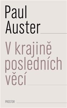V krajině posledních věcí  by  Paul Auster