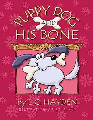 Puppy Dog and His Bone L.C. Hayden