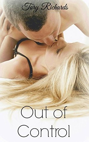 Out of Control  by  Tory Richards