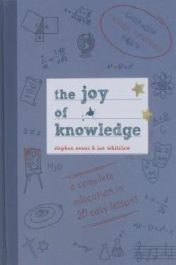 The Joy of Knowledge  by  Stephen Evans