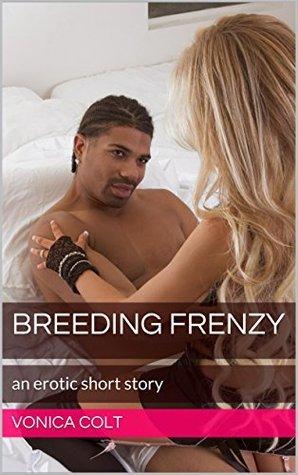 Breeding Frenzy Vonica Colt