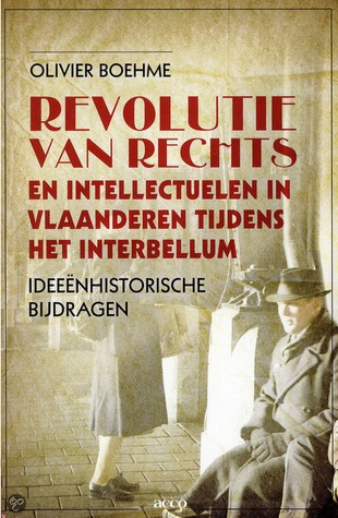 Revolutie van rechts en intellectuelen in Vlaanderen tijdens het interbellum O. Boehme