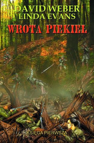Wrota Piekieł. Księga pierwsza(Wrota Piekieł, #1) David Weber