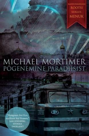 Põgenemine paradiisist Michael Mortimer