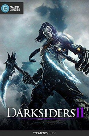 Darksiders II: Strategy Guide Andrew Mills