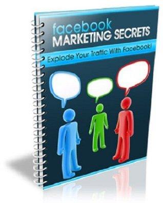 The Key Secrets of Facebook Marketing  by  Elaina Robert