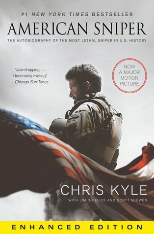 American Sniper (Enhanced Edition): The Autobiography of the Most Lethal Sniper in U.S. Military History Chris Kyle