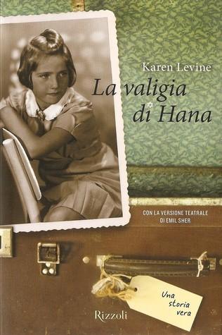 La Valigia Di Hana  by  Karen Levine