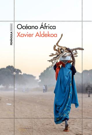 Océano África  by  Xavier Aldekoa