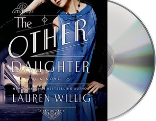 The Other Daughter: A Novel  by  Lauren Willig