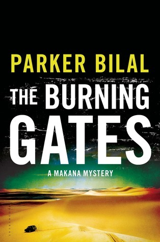 The Burning Gates (Makana, #4) Parker Bilal