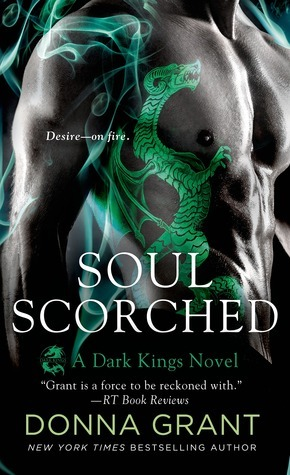 Soul Scorched (Dark Kings, #6) Donna Grant