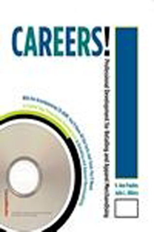 Careers! Professional Development for Retailing and Apparel Merchandising  by  Julie L. Hillery