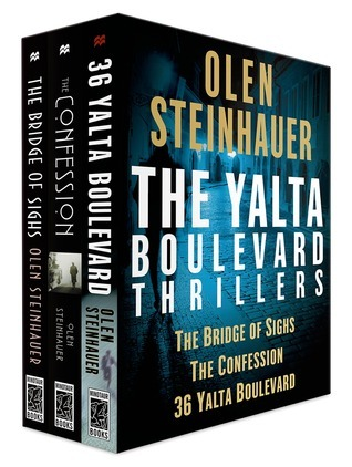 The Yalta Boulevard Thrillers, Books 1-3: The Bridge of Sighs, The Confession, 36 Yalta Boulevard  by  Olen Steinhauer