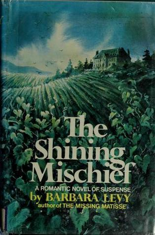 The Shining Mischief  by  Barbara  Levy
