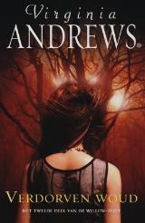 Verdorven woud (Willow, #2) V.C. Andrews