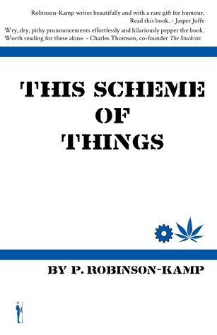This Scheme of Things  by  Paul Robinson-Kamp
