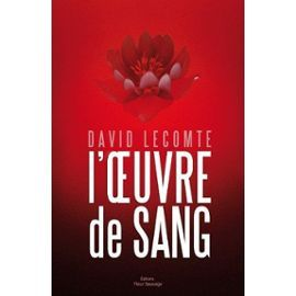 Loeuvre de sang David Lecomte