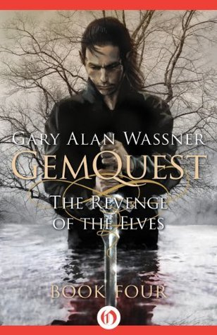 The Revenge of the Elves (GemQuest Book 4)  by  Gary Alan Wassner