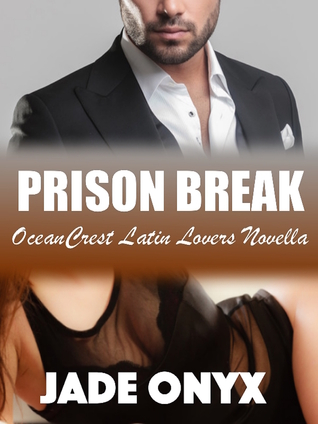 Prison Break: A Hispanic & Latino BDSM Erotic Romance Jade Onyx