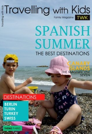 Travelling With Kids Summer 2012  by  Fancisca F. Álvarez