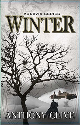 Winter (The Voravia Series Book 5)  by  Anthony Clive