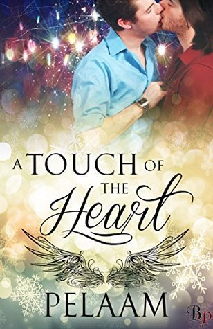 A Touch of the Heart  by  Pelaam