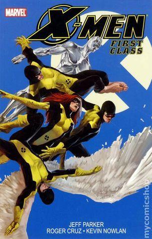 X-Men First Class (Volume 1) Jeff Parker