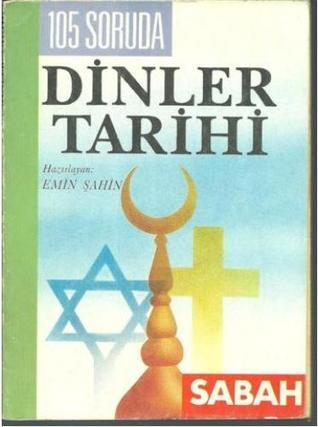 105 Soruda Dinler Tarihi Emin Şahin