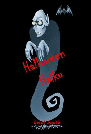 Halloween Haiku  by  Carol      Smith