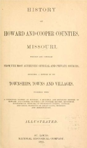 History of Howard and Cooper counties, Missouri National Historical Company